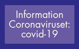 Bild med texten Information: Coronaviruset: covid-19