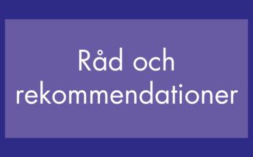Lila bakgrund med vit text: Råd och rekommendationer.