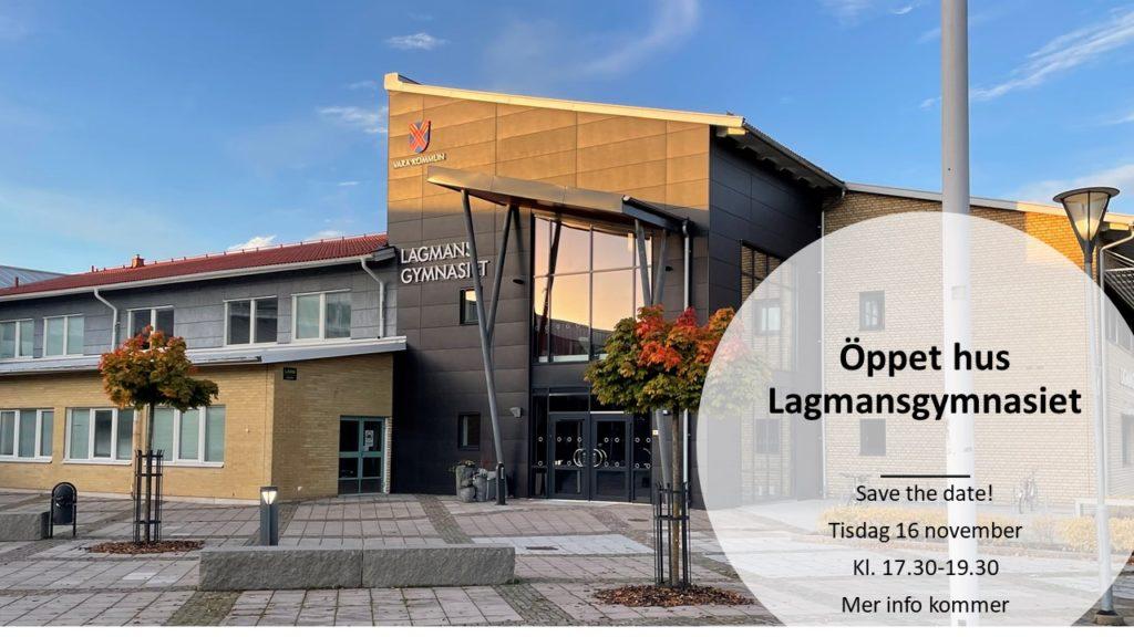 Bild på Lagmansgymnasiet och text om öppet hus